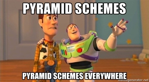 pyramind schemes everywhere